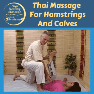 Thai Massage for hamstrings and calves