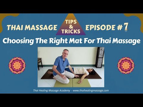 Thai Massage Tips And Tricks # 7 - Choosing The Right Mat