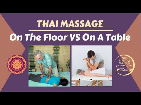 Thai Massage On The Floor Versus On A Table Part 1