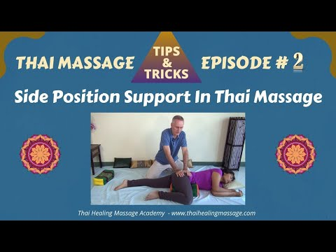 Thai Massage Tips And Tricks # 2 - Side Position Support