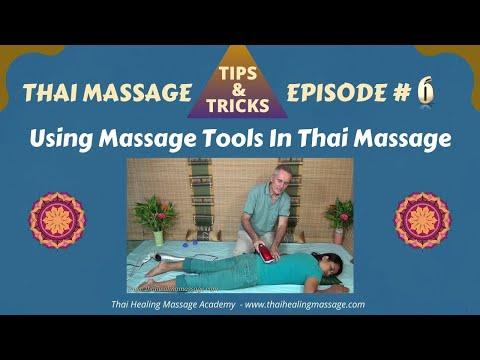 Thai Massage Tips And Tricks # 6 - Massage Tools