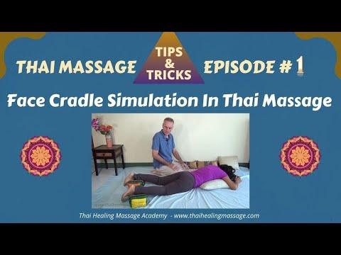 Thai Massage Tips And Tricks # 1 - Face Cradle Simulation