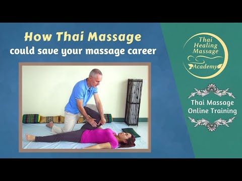 How Thai Massage Can Save your Massage Career