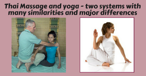 Thai Massage and yoga - two related systems