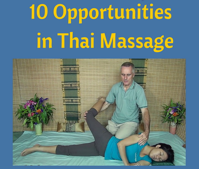 10 Opportunities in Thai Massage