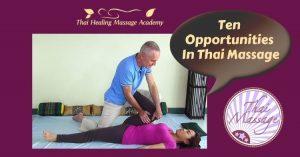 10 opportunities in Thai Massage
