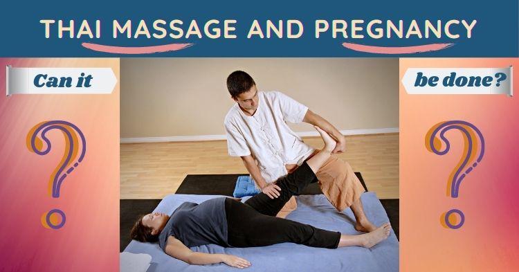 Thai Massage and pregnancy