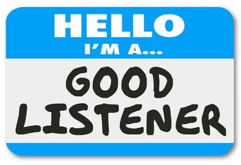 I am a good listener