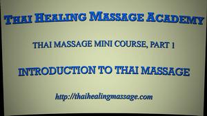 Thai Massage mini course 1