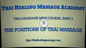 Thai Massage mini course 3