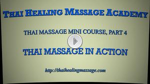 Thai Massage mini course 4