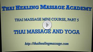 Thai Massage mini course 5