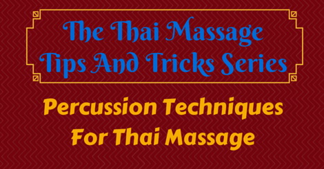 Percussion techniques for Thai Massage