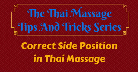 thai massage tips and tricks - correct side position in Thai Massage