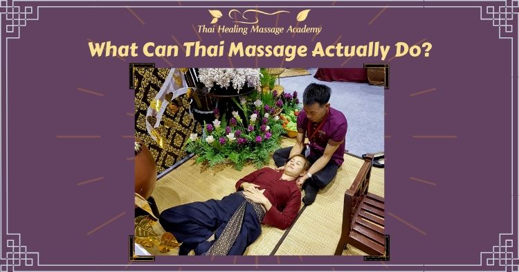 What can Thai Massage do?