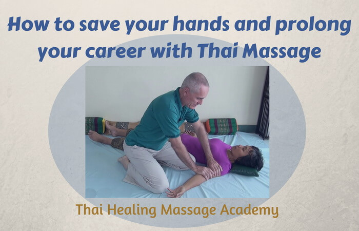 How to save your hands and career with Thai Massage