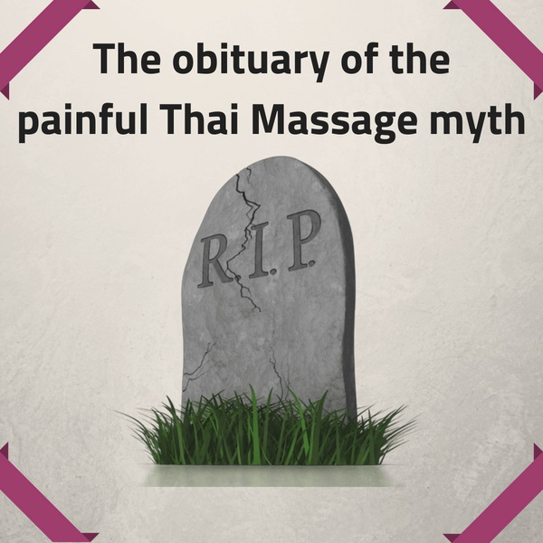 The obituary of the painful Thai Massage myth