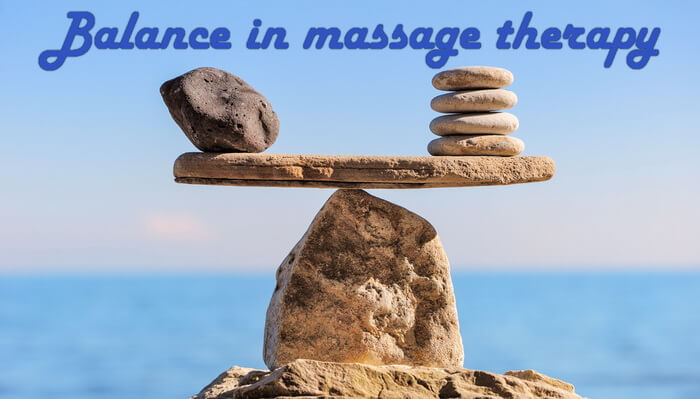 Balance in massage therapy
