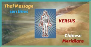 Thai Massage sen lines versus Chinese meridians