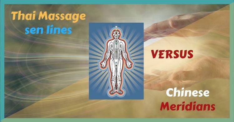 Thai Massage sen lines versus Chinese meridians