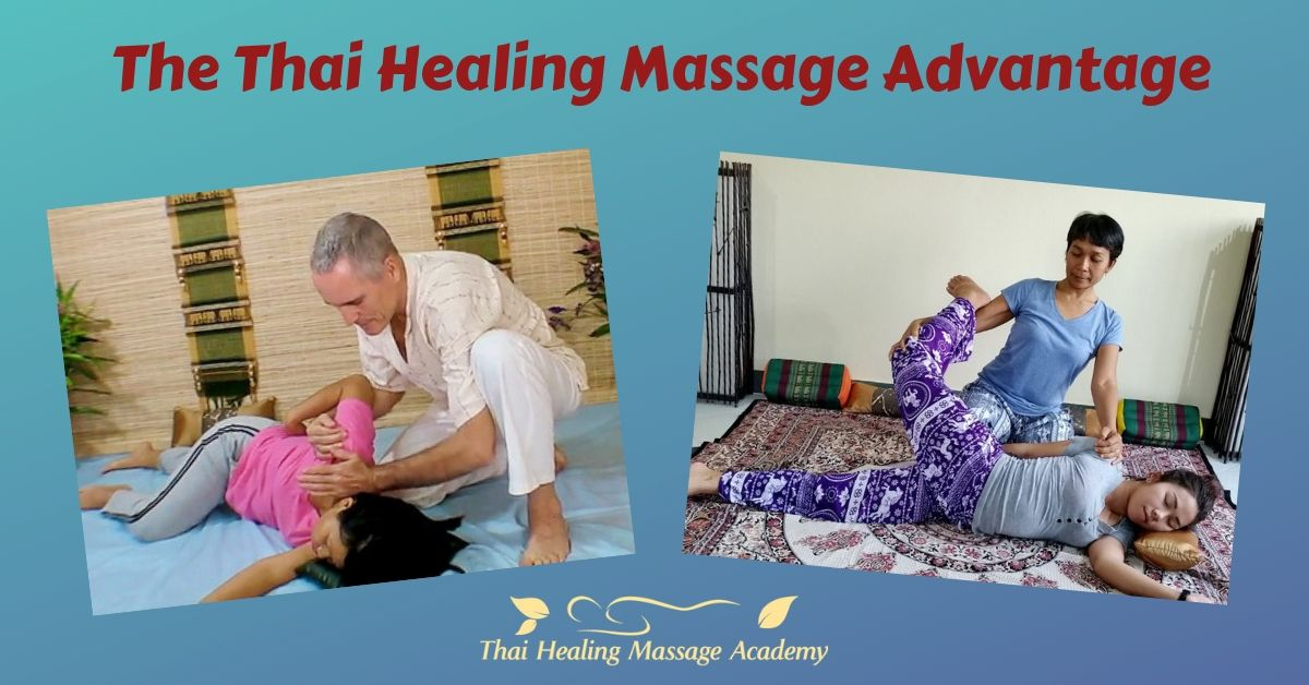The Thai Healing Massage advantage