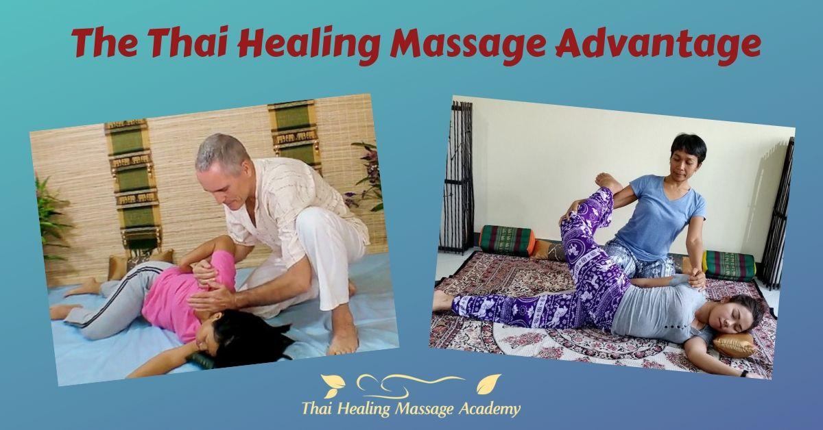 The Thai Healing Massage advantage