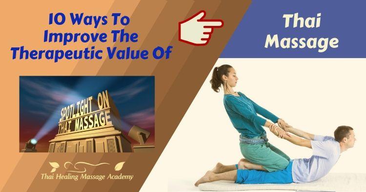 ten ways to make thai massage more therapeutic