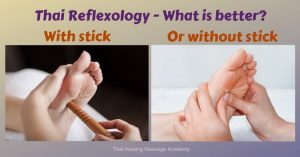 Thai reflexology with or without a stick