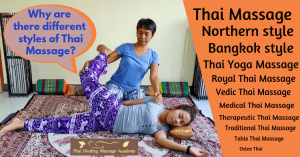 Why are there many styles of Thai Massage?