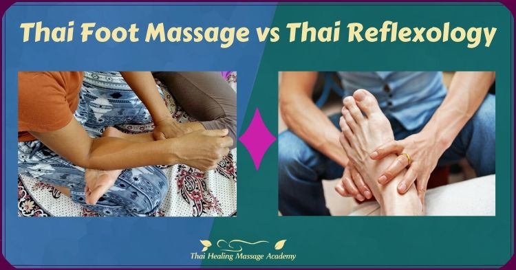 thai foot massage vs thai reflexology