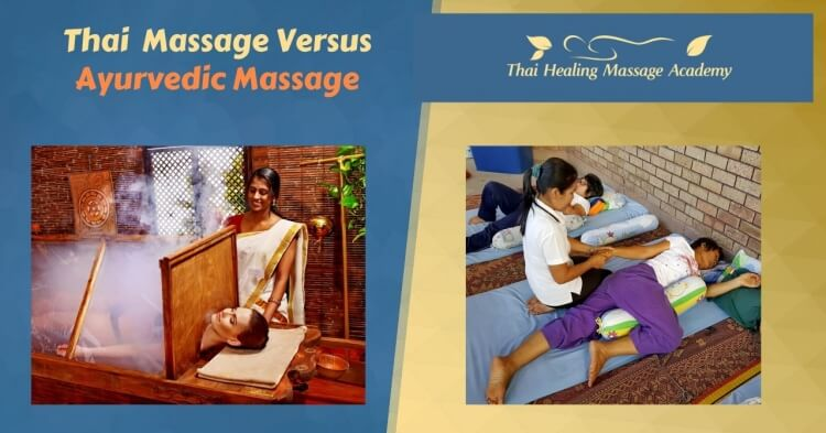 thai massage versus ayurvedic massage