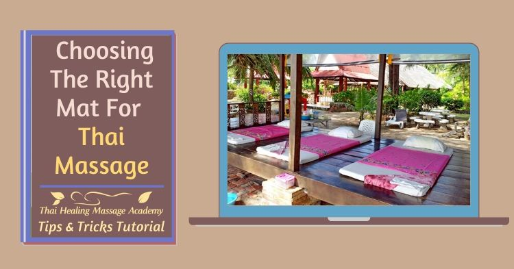How to choose the right mat for Thai Massage