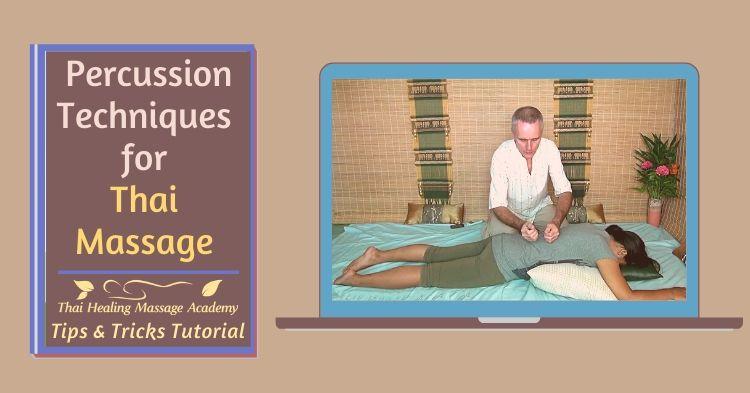 Percussion techniques for Thai Massage