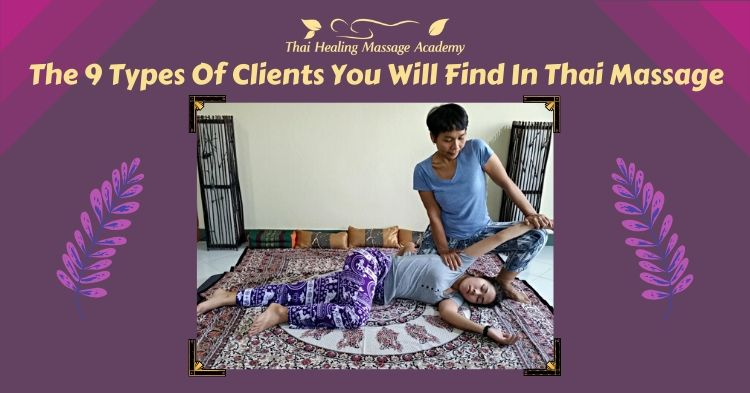 The nine types of clients in thai massage