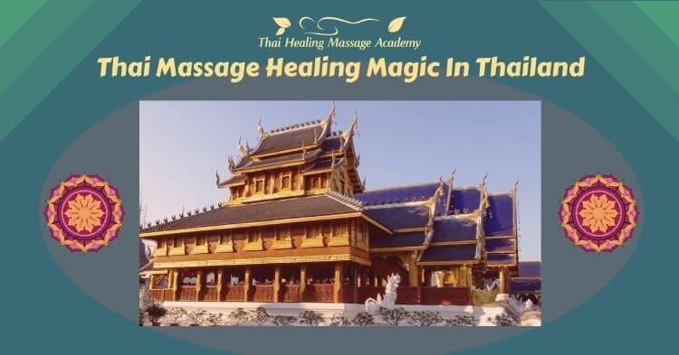 Thai Massage healing magic in Thailand