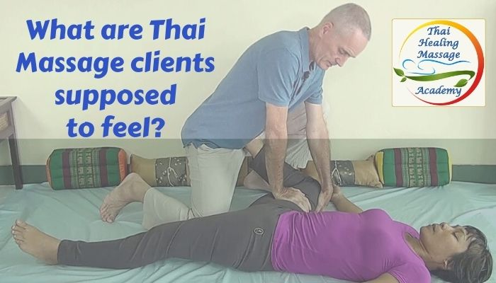 What are Thai Massage clients supposed to feel?