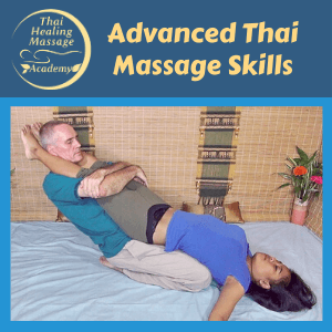 Advanced Thai Massage skills