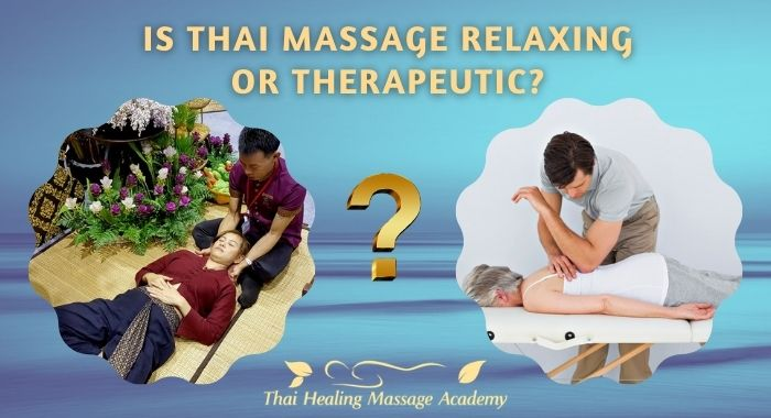 Is Thai Massage relaxing or therapeutic