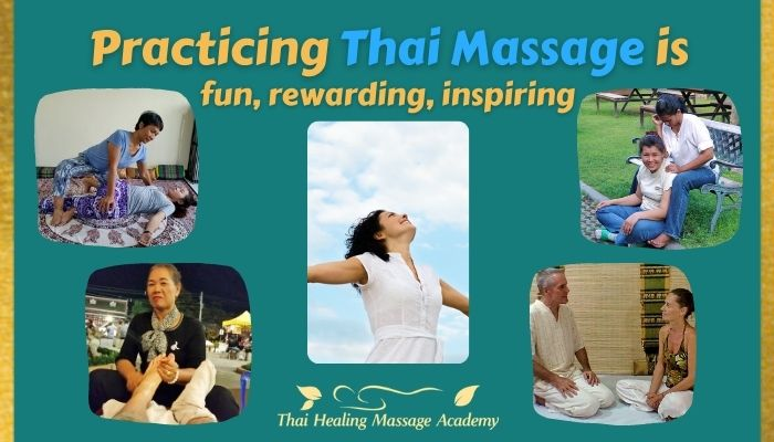 Thai Massage is enjoyable to practice