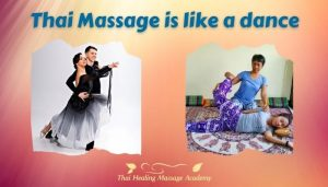 Thai Massage is like a dance