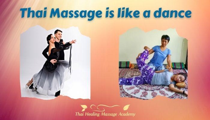 Thai Massage is like a dance