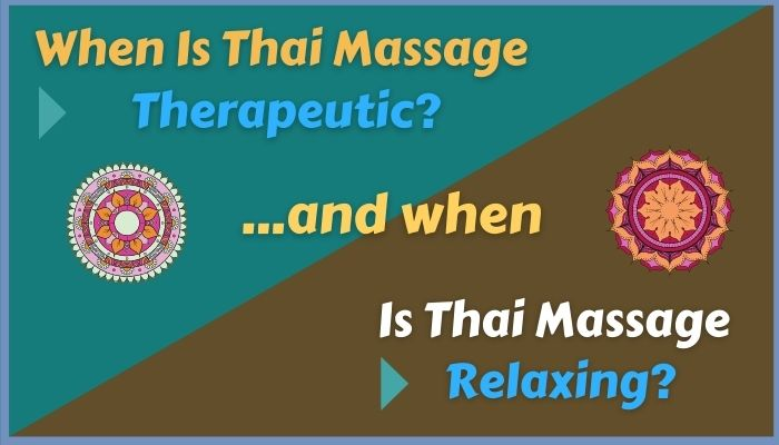 therapeutic vs relaxing Thai Massage