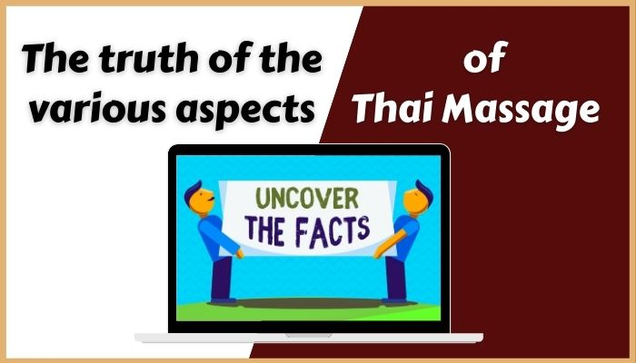 the truth of the various aspects of thai massage